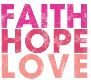 Faith hope love community