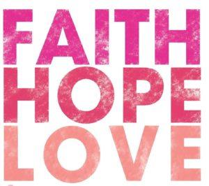 Faith hope love community